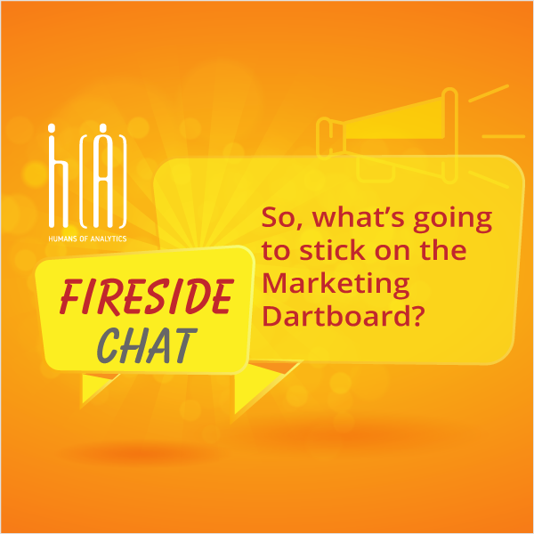 HoA Fireside Chat: What's going to stick on the Marketing Dartboard?