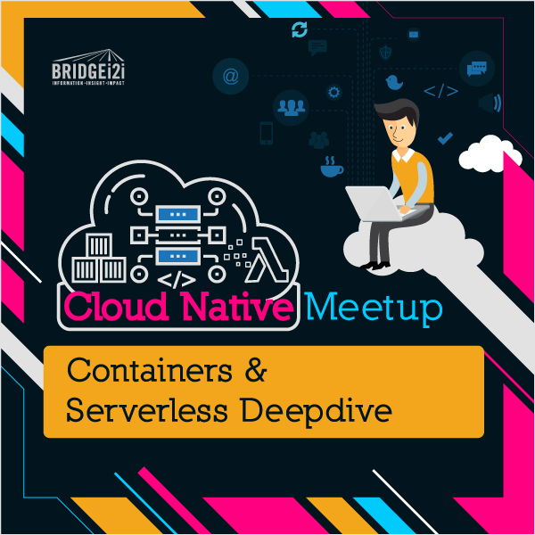 CloudNative Meetup – Containers & Serverless Deepdive