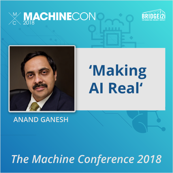 ExpertSpeak | Anand Ganesh speaks at MachineCon 2018