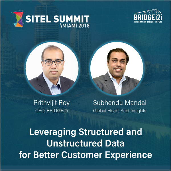 ExpertSpeak | BRIDGEi2i at the Sitel Summit, Miami 2018 | Prithvijit Roy and Subhendu Mandal